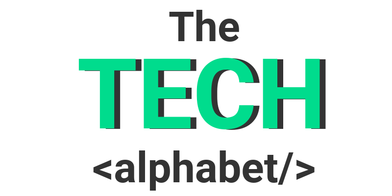 The Tech Alphabet - guide to tech terms