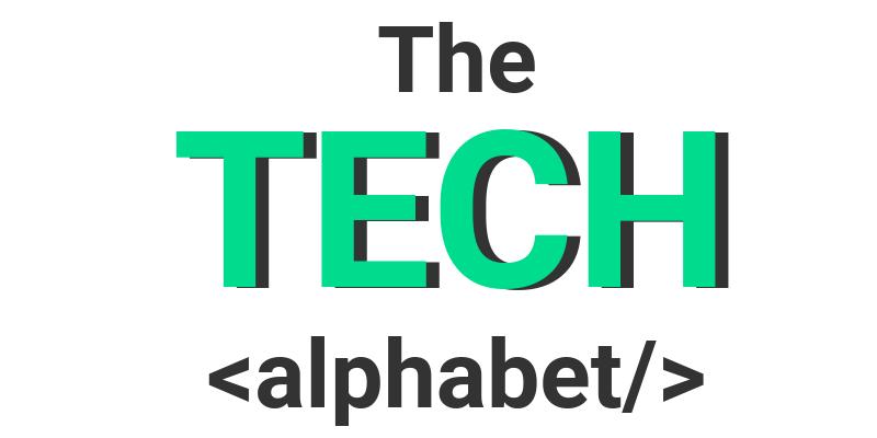 The Tech Alphabet - guide to tech terms